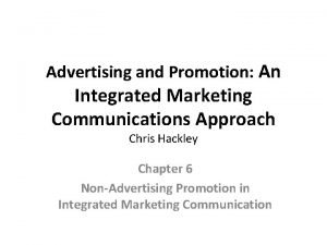 Advertising and Promotion An Integrated Marketing Communications Approach