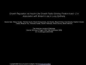 Growth Regulation via InsulinLike Growth Factor Binding Protein4