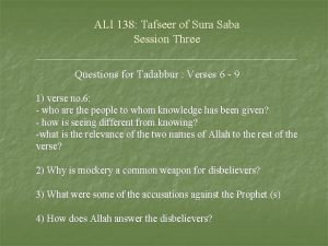 ALI 138 Tafseer of Sura Saba Session Three