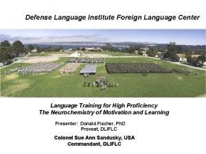 Defense Language Institute Foreign Language Center Language Training
