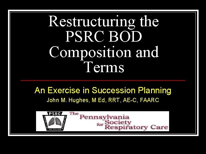Restructuring the PSRC BOD Composition and Terms An
