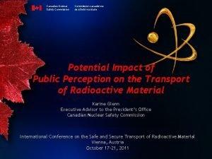 Canadian Nuclear Safety Commission canadienne de sret nuclaire