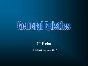 1 st Peter John Stevenson 2017 Peter an