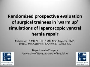 Randomized prospective evaluation of surgical trainees in warm