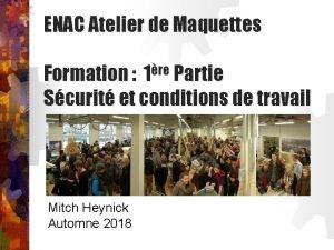 ENAC Atelier de Maquettes Formation 1re Partie Scurit