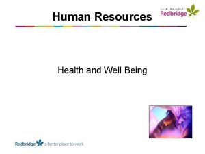 Human Resources Health and Well Being Is Health