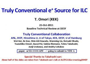 Truly Conventional e Source for ILC T Omori