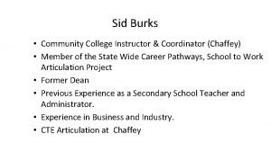 Sid Burks Community College Instructor Coordinator Chaffey Member