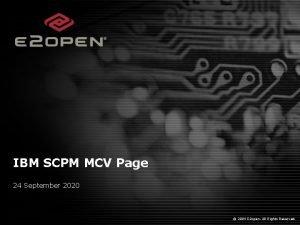 IBM SCPM MCV Page 24 September 2020 2004