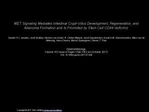 MET Signaling Mediates Intestinal CryptVillus Development Regeneration and