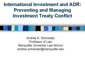 International Investment and ADR Preventing and Managing Investment