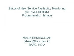 Status of New Service Availability Monitoring ATP MDDB