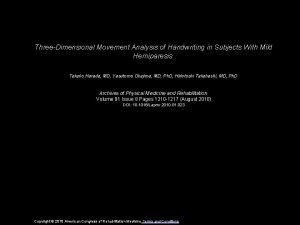 ThreeDimensional Movement Analysis of Handwriting in Subjects With