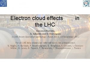 Electron cloud effects the LHC in Giovanni Rumolo