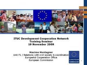 Europe Aid ITUC Development Cooperation Network Training Seminar