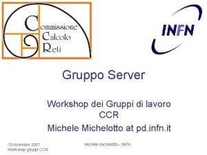 Gruppo Server Workshop dei Gruppi di lavoro CCR