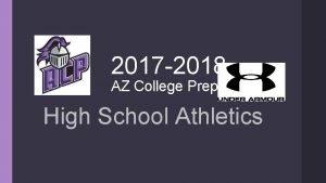 2017 2018 AZ College Preparatory High School Athletics