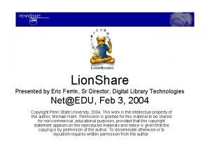 Lion Share Presented by Eric Ferrin Sr Director