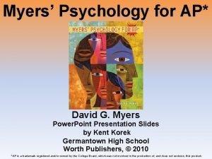 Myers Psychology for AP David G Myers Power