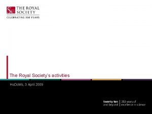 The Royal Societys activities Ho Do Ms 3