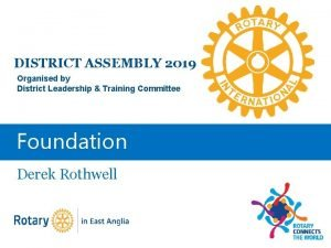 DISTRICT ASSEMBLY 2019 Organised by District Leadership Training