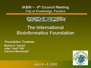 IABIN 4 th Council Meeting City of Knowledge