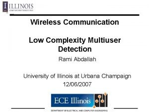 Wireless Communication Low Complexity Multiuser Detection Rami Abdallah