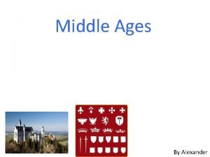 Middle Ages By Alexander Knights have armor made