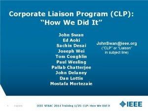 Corporate Liaison Program CLP How We Did It