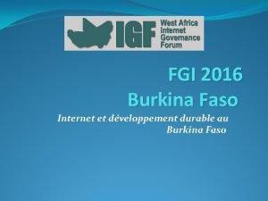FGI 2016 Burkina Faso Internet et dveloppement durable