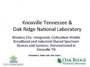 Knoxville Tennessee Oak Ridge National Laboratory Wireless City