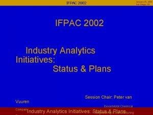 January 23 2002 San Diego CA IFPAC 2002