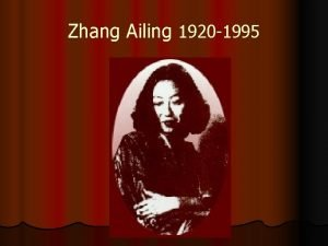 Zhang Ailing 1920 1995 Zhang Ailing Also known
