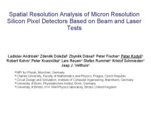 Spatial Resolution Analysis of Micron Resolution Silicon Pixel