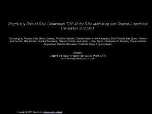 Regulatory Role of RNA Chaperone TDP43 for RNA