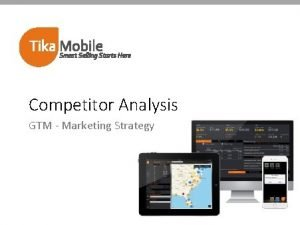 Competitor Analysis GTM Marketing Strategy Contents Market ResearchRecommendations