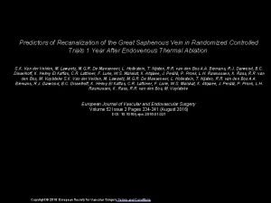 Predictors of Recanalization of the Great Saphenous Vein