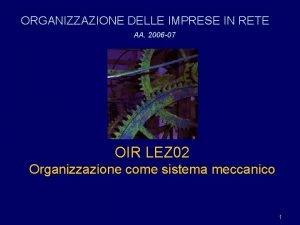 ORGANIZZAZIONE DELLE IMPRESE IN RETE AA 2006 07