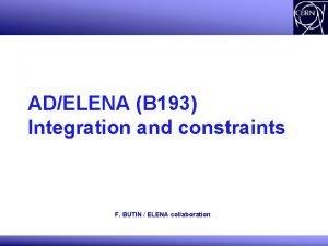 ADELENA B 193 Integration and constraints F BUTIN