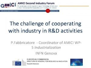 The challenge of cooperating with industry in RD