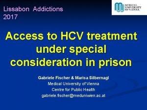 Lissabon Addictions 2017 Access to HCV treatment under