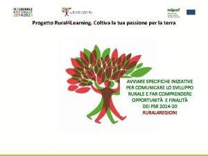 Progetto Rural 4 Learning Coltiva la tua passione