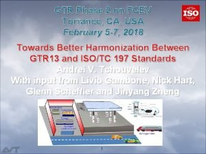 GTR Phase 2 on FCEV Torrance CA USA