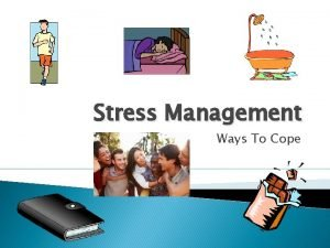 Stress Management Ways To Cope What is stress