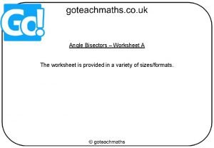 Angle Bisectors Worksheet A The worksheet is provided
