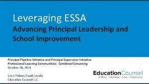 Leveraging ESSA Advancing Principal Leadership and School Improvement