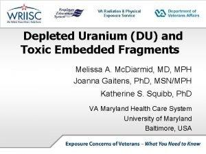 VA Radiation Physical Exposure Service Depleted Uranium DU