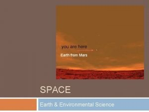 Earth from Mars SPACE Earth Environmental Science UNIVERSE