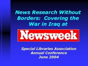 News Research Without Borders Covering the War in