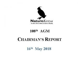 2 108 th AGM CHAIRMANS REPORT 16 th